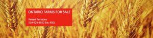 Ontario Farms for Sale. Robert Porteous 519-924-2950 Ext. 9501